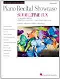 Piano Recital Showcase - Summertime Fun: 12 Favorite Pieces Carefully Selected for Elementary Level (Student Piano Library)