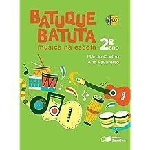 Batuque Batuta. Música na Escola. 2º Ano