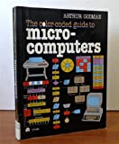 The Color-Coded Guide to Microcomputers, Arthur Godman, 0064635902