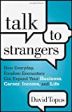 Talk to Strangers, David Topus, 111820347X