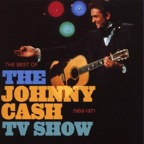 Johnny Cash - The Best Of The Johnny Cash Show By Johnny Cash - Zortam Music