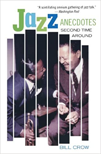 Jazz anecdotes second time around bill crow 9780195187953 amazon jazz anecdotes second time around 2nd edition fandeluxe Gallery
