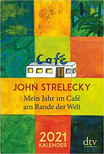 Mein Jahr im Café am Rande der Welt, 2021