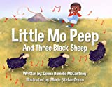 Little Mo Peep and Three Black Sheep