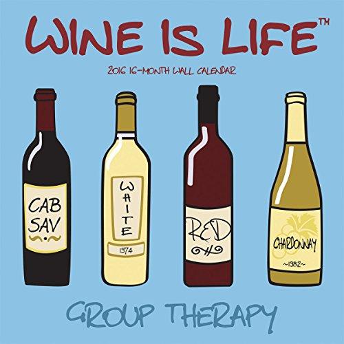 Avalon 2016 Wall Calendar, Wine is Life (86526)
