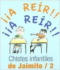 Chistes Infantiles De Jaimito/2 Los libros del buen humor