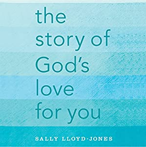The Story of God's Love for You Audiobook