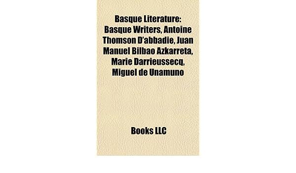 Basque literature: Basque writers, Antoine Thomson dAbbadie ...