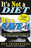 It's Not a DIET, It's a SAVE-It, Ron J. Tramontano, 1568251122