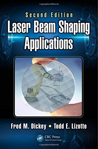 Laser Beam Shaping Applications (Optical Science and Engineering)
