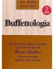 Buffettología: Las técnicas jamás contadas que han hecho de Warren Buffett el inversor más famoso del mundo (FINANZAS Y CONTABILIDAD)