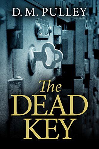 The Dead Key by [Pulley, D. M.]