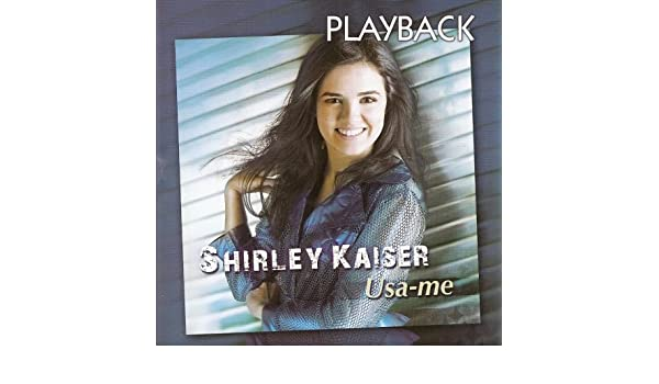 gratis cd shirley kaiser usa-me playback