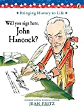 Will You Sign Here, John Hancock?