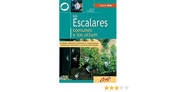 Amazon.com: Los escalares comunes y los altum (Spanish Edition) eBook: Marco Salvadori: Kindle Store