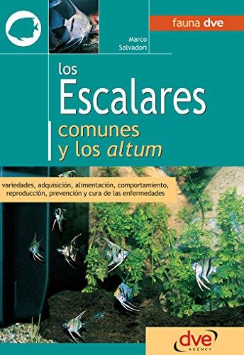 Los escalares comunes y los altum (Spanish Edition) by [Salvadori, Marco]