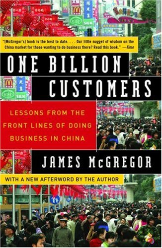 Download One Billion Customers: Lessons from the Front Lines of Doing Business in China PDF