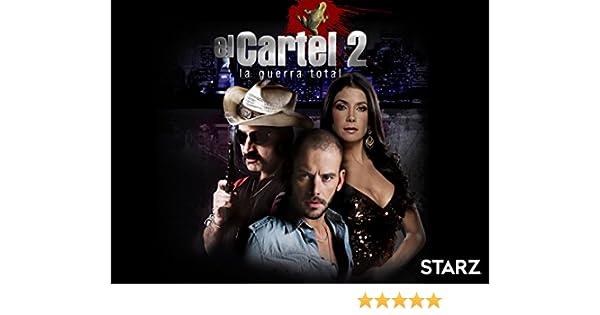 Amazon.com: El Cartel 2 - La Guerra Total: Diego Cadavid, Robinson Diaz, Patricia Manterola, Luis Alberto Restrepo