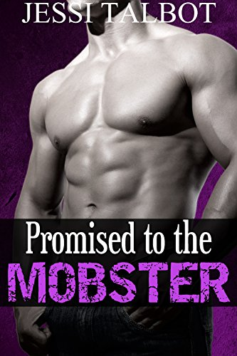 Promised to the Mobster (Mafia Romance Bundle)