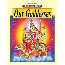 Our Goddesses