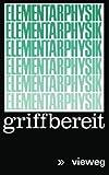 Elementarphysik Griffbereit : Definitionen · Gesetze · Tabellen, Koškin, Nikolaj I. and Širkevi, Michail G., 3528083344