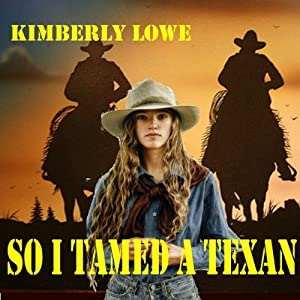 So I Tamed a Texan Audiobook