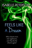 Feels Like a Dream: Dream Series, Book 5