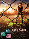 Hard Magic (Paranormal Scene Investigations Book 1)