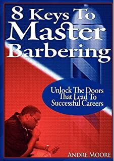 Practice and science of standard barbering a practical and 8 keys to master barbering fandeluxe Choice Image
