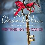 Pretending to Dance | Diane Chamberlain