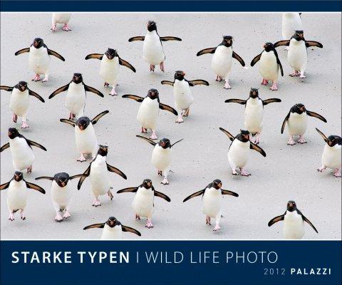 Starke Typen 2012: Welt der Tiere - Wildlife Photography