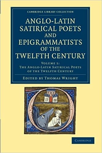 The Anglo-Latin Satirical Poets and Epigrammatists of the