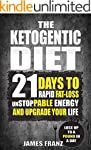 Ketogenic Diet: 21 Days To Rapid Fat...