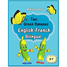 English-French: Two Green Bananas-Deux Bananes Vertes,  Book for kids English-French