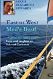 East or West, Med's Best: ''A great sea-faring yarn''