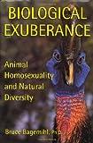 Biological Exuberance, Bruce Bagemihl, 0312192398