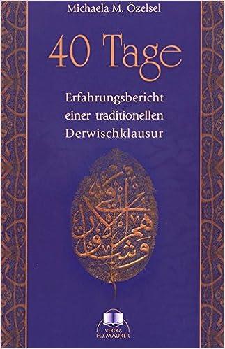 Book 40 Tage: Erfahrungsbericht einer traditionellen Derwischklausur