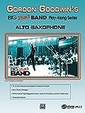 Gordon Goodwin's Big Phat Band Play Along: Alto Saxophone