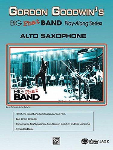 Gordon Goodwin Big Phat Play Along: Alto Saxophone (Book & CD)
