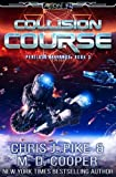 Collision Course (Perilous Alliance) (Volume 3)