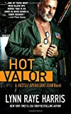 HOT Valor (Hostile Operations Team - Book 11) (Volume 11)