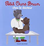 """Afficher """"Petit Ours Brun<br /> Petit Ours Brun chez le docteur"""""""