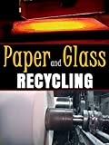 Paper and Glass Recycling