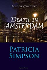 Death in Amsterdam: Based on a True Story Paperback