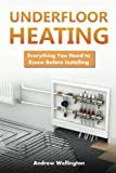 Underfloor Heating: Everything You Need to Know Before Installing