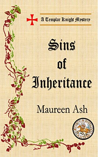 Sins of Inheritance (Templar Knight Mysteries Book 9)