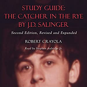 Study Guide: The Catcher in the Rye by J.D. Salinger Audiobook