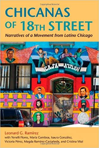 cdf73f1cfe9 Chicanas of 18th Street  Narratives of a Movement from Latino Chicago ( Latinos in Chicago and Midwest) Paperback – September 21