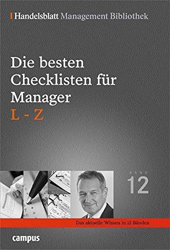 Die besten Checklisten für Manager. L-Z (Handelsblatt Management Bibliothek)