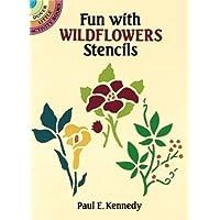 Fun with Wildflowers Stencils